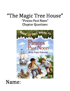 """""""The Magic Tree House"""" #4 (Pirates) Chapter Questions"""