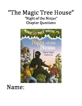 """""""The Magic Tree House"""" #5 (Ninjas) Chapter Questions"""