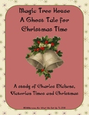 The Magic Tree House A Ghost Tale for Christmas Time Book Study