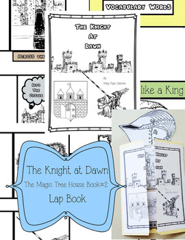 The Magic Tree House Book #2 The Knight at Dawn Lap Book