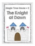 The Magic Tree House: Knight at Dawn
