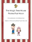The Magic Tree House: Pirates Past Noon Comprehension Quiz