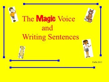 The Magic Voice and Sentence Writing