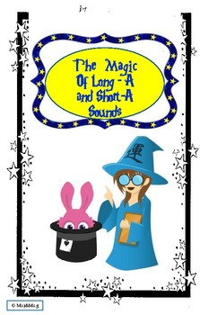 The Magic of Long- A and Short- A Sounds