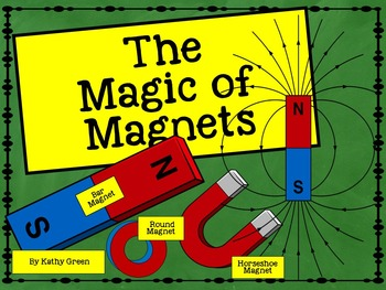 The Magic of Magnets