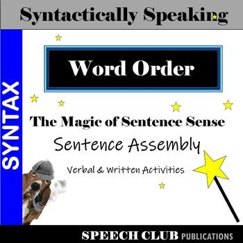 The Magic of Sentence Sense – WORD ORDER