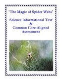The Magic of Spider Webs: Common Core-Aligned Passage and Assessment
