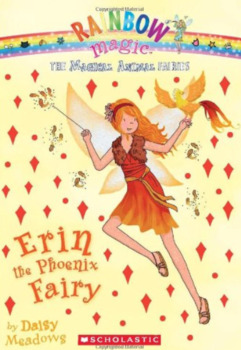 The Magical Animal Fairies: Erin the Phoenix Fairy