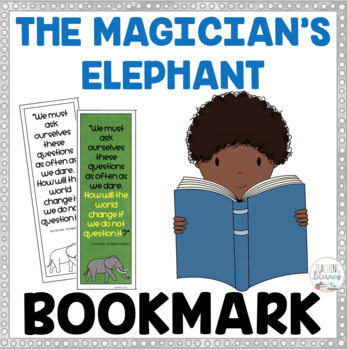 FREEBIE - Book Quote Bookmark  - The Magician's Elephant - Color and Black/White