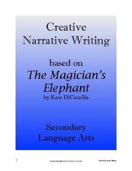 Narrative Writing: The Magician's Elephant; Creative Writing