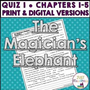 The Magician's Elephant Quiz 1 (Ch. 1-5)