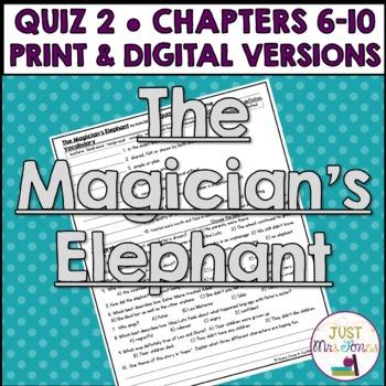 The Magician's Elephant Quiz 2 (Ch. 6-10)