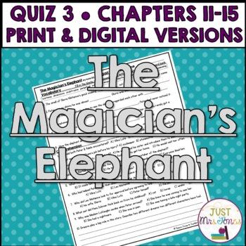 The Magician's Elephant Quiz 3 (Ch. 11-15)