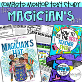 The Magician's Hat- Complete Mentor Text Study