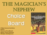 The Magician's Nephew Choice Board Novel Study Activities Menu Book Project