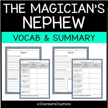 The Magician's Nephew- Vocabulary and Summary Pages