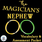 The Magician's Nephew Vocabulary and Assessment Bundle