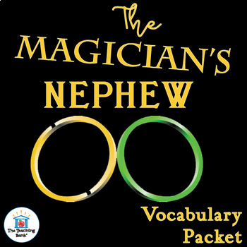 The Magician's Nephew Vocabulary Packet
