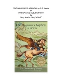 The Magician's Nephew by C.S. Lewis Integrated Subject Unit