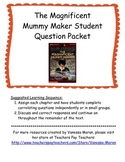 The Magnificent Mummy Maker Student Question Packet