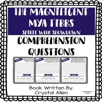 The Magnificent Mya Tibbs - Spirit Week Showdown - Comprehesion Questions