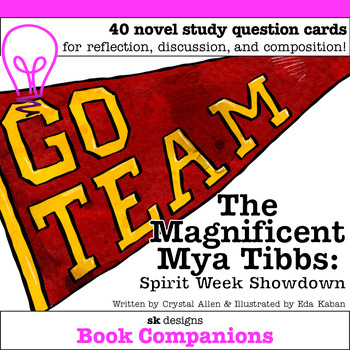 The Magnificent Mya Tibbs: Spirit Week Showdown Discussion Question Cards
