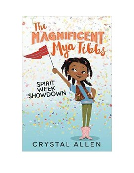 The Magnificent Mya Tibbs: Spirit Week Showdown Trivia Questions