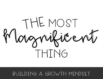 The Most Magnificent Thing - Growth Mindset STEM Activity