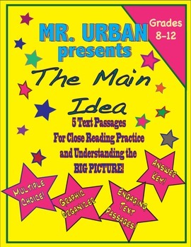 The Main Idea - Close Reading for Understanding the Big Picture