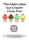 The Main Idea Ice Cream Cones