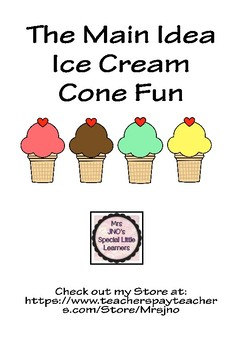The Main Idea Ice Cream Cones