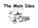 The Main Idea & Supporting Details (PowerPoint)