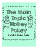 The Main Topic Hokey Pokey