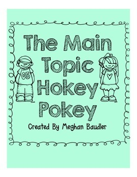 The Main Topic Hokey Pokey