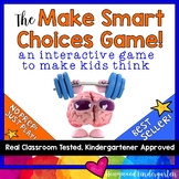 The Make Smart Choices Game... Perfect for teaching rules