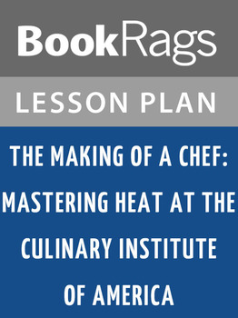 The Making of a Chef: Lesson Plans