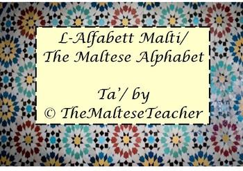 The Maltese Alphabet/ L-Alfabett Malti