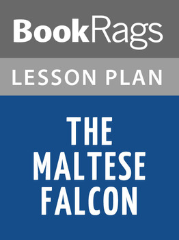 The Maltese Falcon Lesson Plans