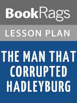 The Man That Corrupted Hadleyburg Lesson Plans