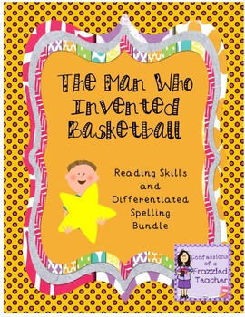 The Man Who Invented Basketball Bundle (Scott Foresman Rea