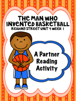 The Man Who Invented Basketball Reading Street 3rd Grade U