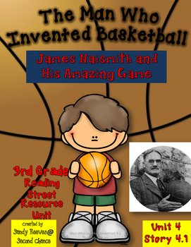 The Man Who Invented Basketball Reading Street 3rd Grade Resource Pack