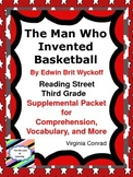The Man Who Invented Basketball--Supplemental Packet--Reading Street Third Grade