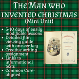 The Man Who Invented Christmas/Dickens Mini-Unit (3-10 days)