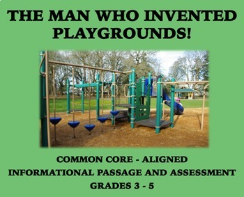 The Man Who Invented Playgrounds: Passage and Assessment for Grades 3-5