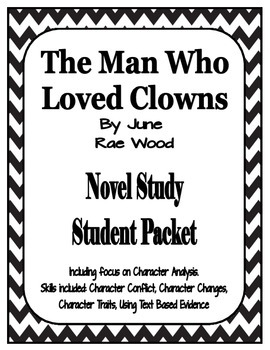The Man Who Loved Clowns Novel Study Packet