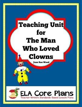 The Man Who Loved Clowns Novel Unit ~ Activities, Handouts