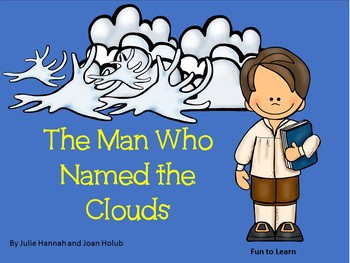 The Man Who Named the Clouds ~30 pages of Common Core Activities