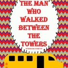 The Man Who Walked Between The Towers - September 11th Activities