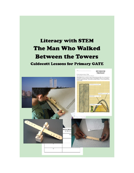 The Man Who Walked Between the Towers Caldecott for Primary GATE +STEM